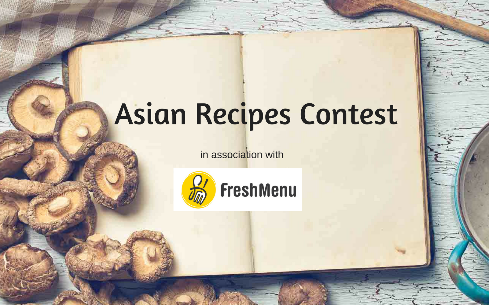 The East Asian Recipe Contest With FreshMenu