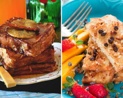10 Delicious French Toast Recipes To Cook On A Sunday