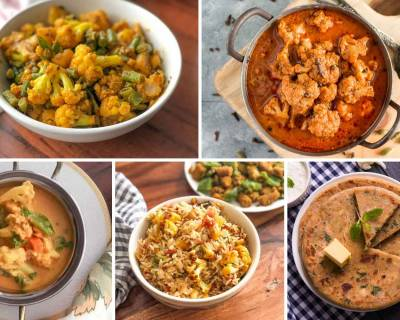 58 Collection of Delicious Indian Cauliflower Sabzi, Curry & Poriyal Recipes