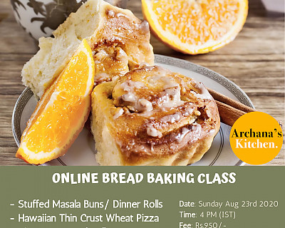 Live Online Cooking Class | Aug 23rd 2020 - Bread Baking Class