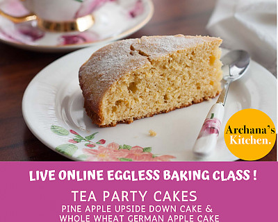 Live Online Cooking Class | May 30th 2020 - Eggless Baking With Tea Cakes