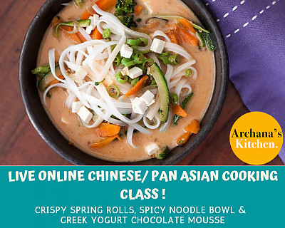 Live Online Cooking Class | June 6th 2020 - Chinese/ Pan Asian Cooking Class
