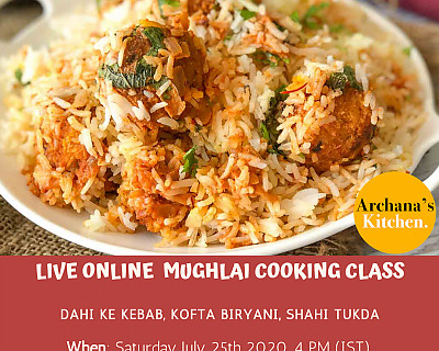 Live Online Cooking Class | July 25th 2020 - Mughlai Cooking Class