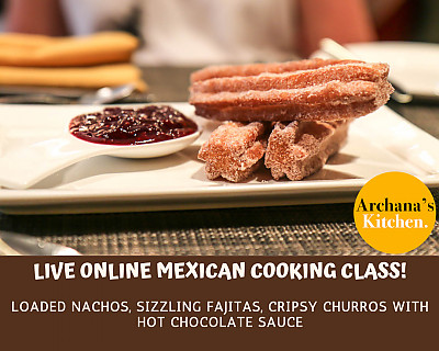 Live Online Cooking Class | June 20th 2020 - Mexican Cooking Class - 3 Course Meal
