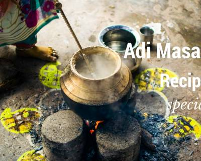 South Indian Festival - Aadi Masam, Its Significance & Festive Recipes