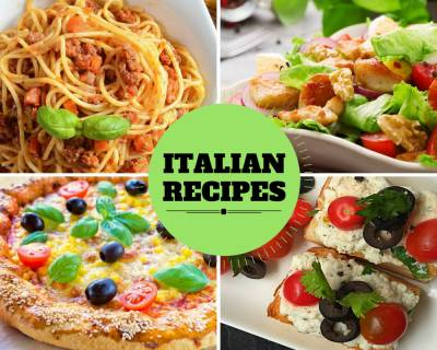 70 Lip Smacking Italian Recipes Which You Can't Resist Eating