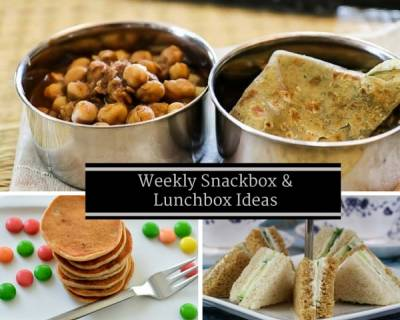 Weekly Snack & Lunch Box Ideas - From Ragi Idli, Quesadillas, Chinese Fried Rice & More