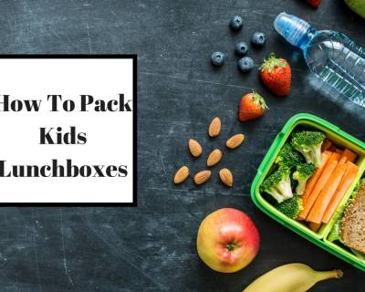 How To Pack Healthy School Lunch Boxes - Planning & Thought Process