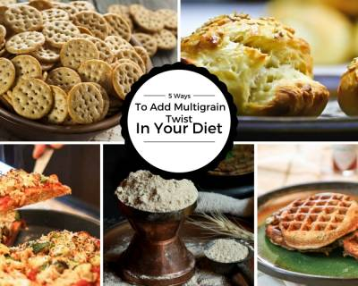 5 Interesting Ways to Add Multigrain Twist To Your Diet And 18 Recipes You Can Make