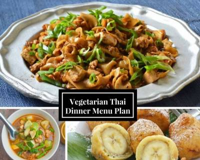 3 - Course Vegetarian Thai Dinner Menu Ideas (Special Weeknight Dinners)