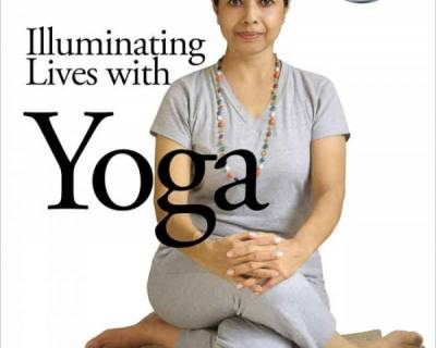 Illuminating Lives with Yoga (An eBook On Therapeutic Yoga Practices)