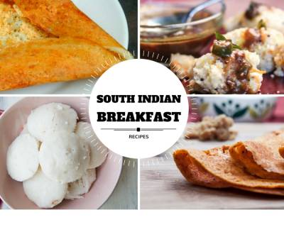 21 Lip-Smacking South Indian Breakfast Recipes